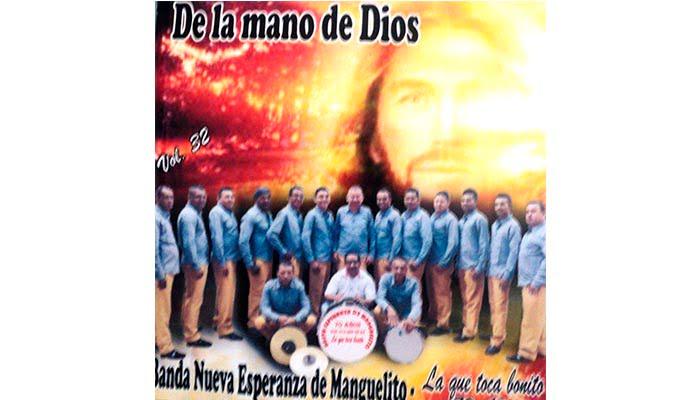«De la mano de Dios», nuevo trabajo discográfico de La Banda Nueva Esperanza, de Manguelito