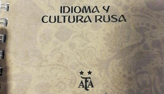 La AFA y el manual para seducir rusas durante el Mundial