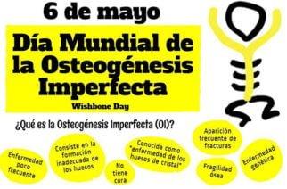Hoy 6 de mayo se celebra el Día Mundial de la Osteogénesis Imperfecta