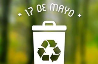 ¡Porque todo es reusable! 17 de mayo, Día Mundial del Reciclaje