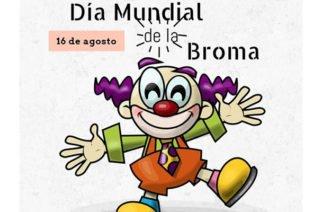 16 de agosto: Día Mundial de la Broma