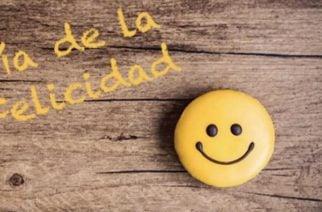 ¡Serlo cuesta poco! Hoy se celebra el Día Internacional de la Felicidad