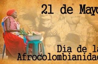 ¿Por qué se conmemora el Día de la Afrocolombianidad?